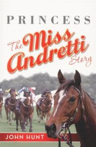 Princess the Miss Andretti Story