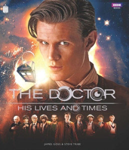 The Doctor His Lives and Time